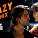 Crazy Kiya Re Remix - Dhoom 2